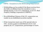 firpta exceptions to the withholding requirement