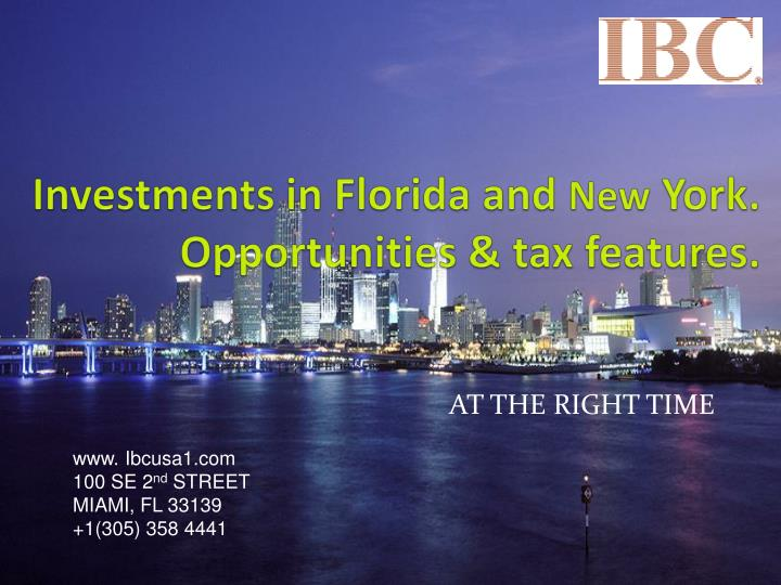 investments in florida and new york opportunities tax features
