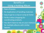 benefits of using a holding album