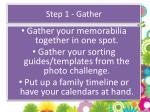 step 1 gather