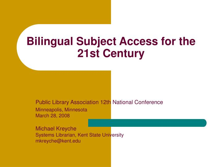 bilingual subject access for the 21st century n.
