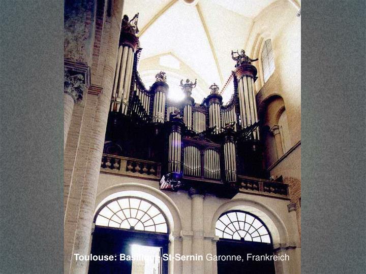 Toulouse: Basilique St-Sernin