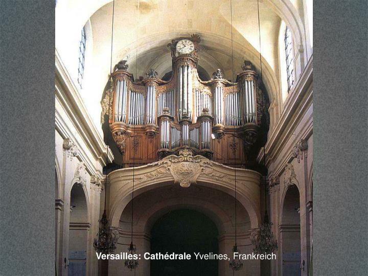 Versailles: Cathédrale