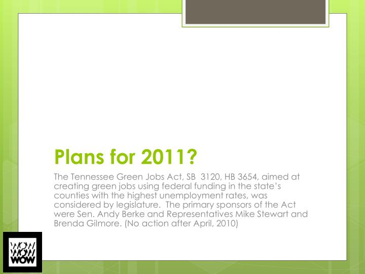 Plans for 2011?
