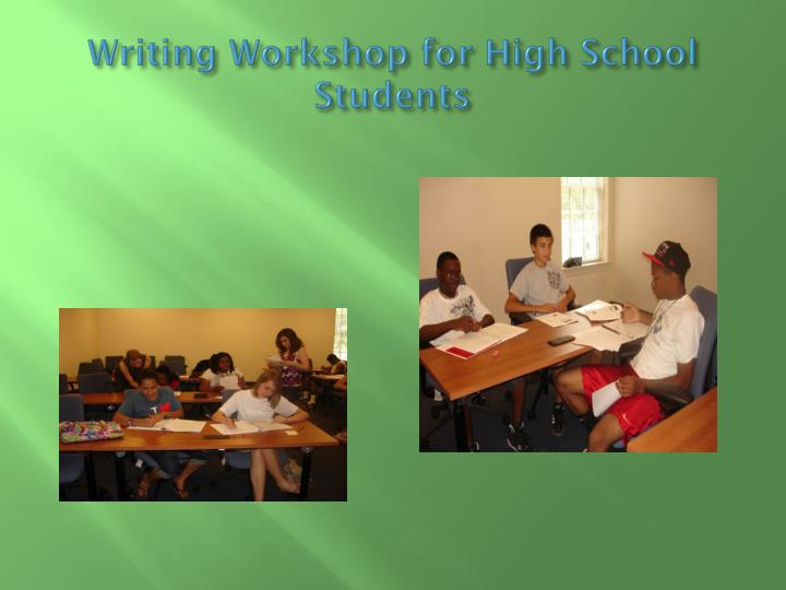 Writing Workshop for High School Students