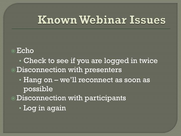 Known Webinar Issues