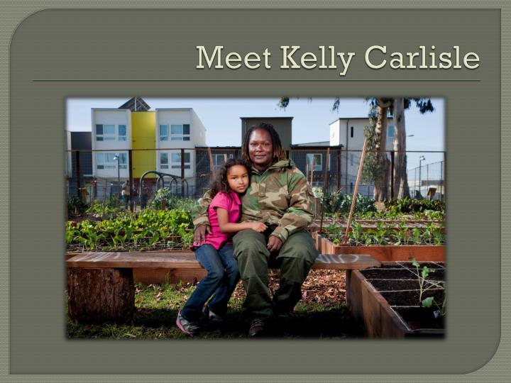 Meet Kelly Carlisle