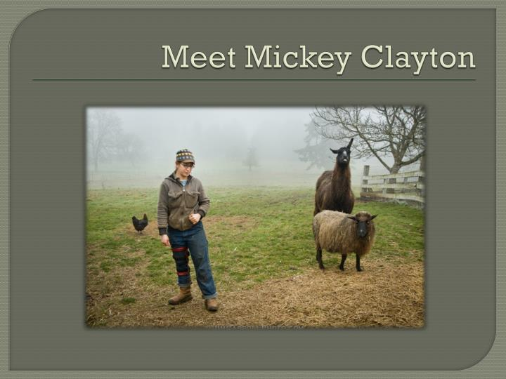 Meet Mickey Clayton