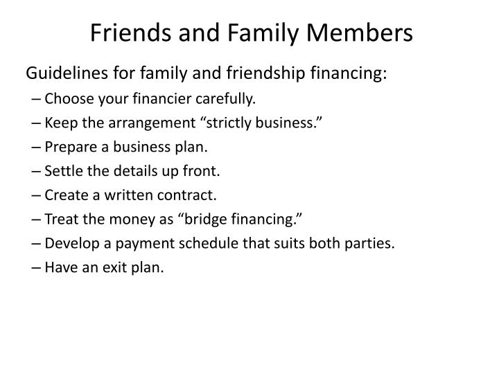 Friends and Family Members
