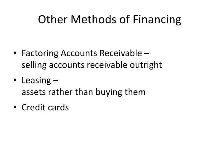 Other Methods of Financing