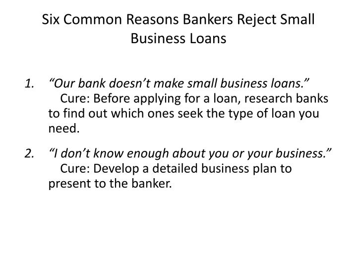 Six Common Reasons Bankers Reject Small Business Loans