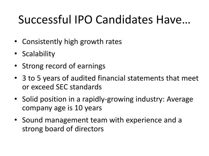 Successful IPO Candidates Have…