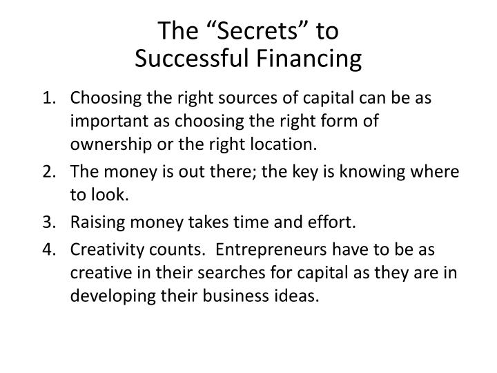 The secrets to successful financing