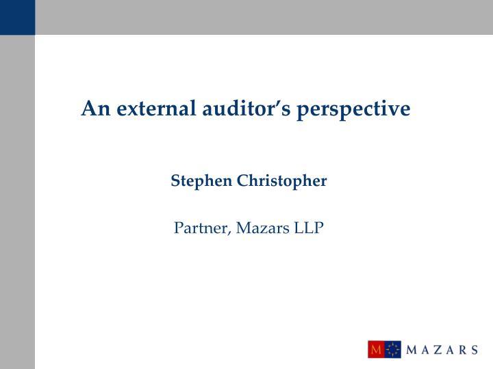 An external auditor's perspective
