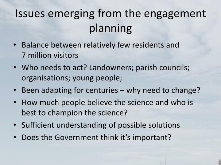 Issues emerging from the engagement planning