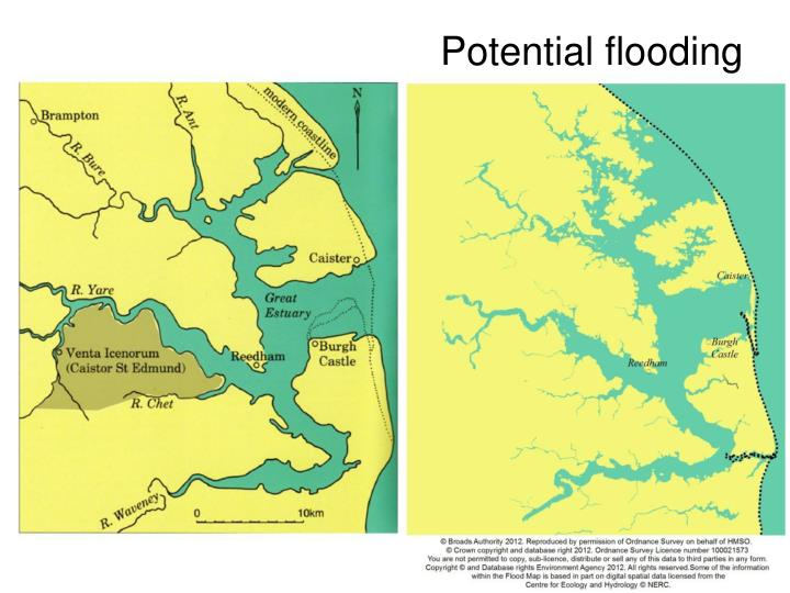 Potential flooding