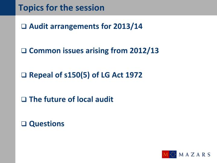 Topics for the session