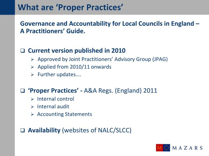 What are 'Proper Practices'