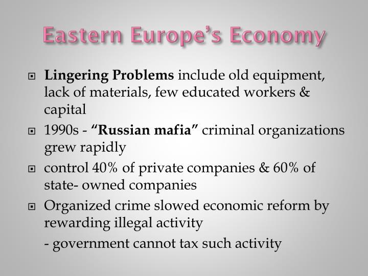 Eastern Europe's Economy