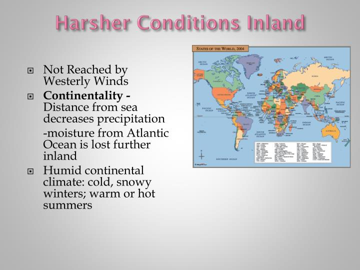 Harsher Conditions Inland