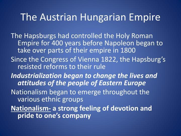 The Austrian Hungarian Empire