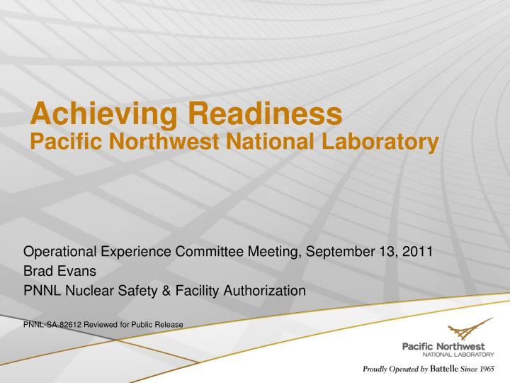 achieving readiness pacific northwest national laboratory n.