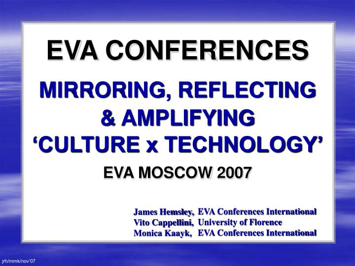 eva conferences mirroring reflecting amplifying culture x technology n.