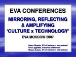 eva conferences mirroring reflecting amplifying culture x technology
