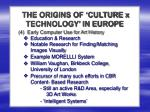 the origins of culture x technology in europe3