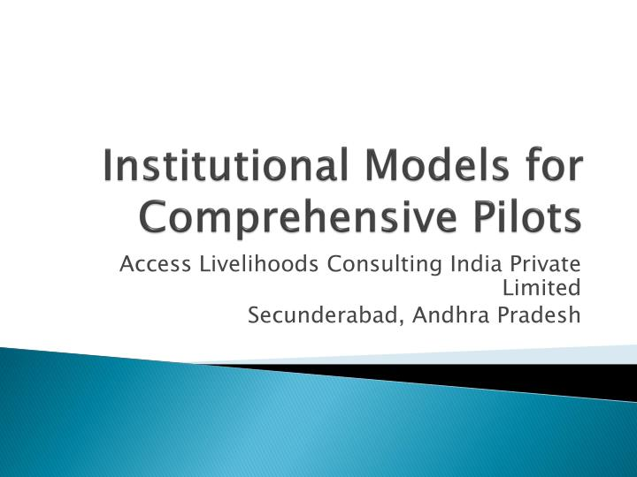 institutional models for comprehensive pilots n.