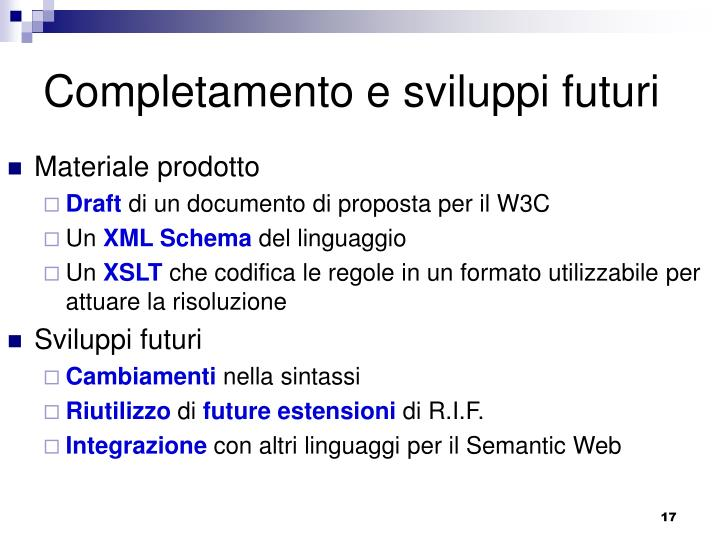 Completamento e sviluppi futuri
