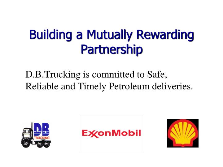 building a mutually rewarding partnership n.
