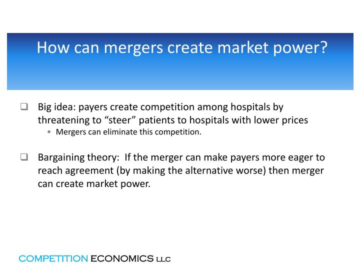 How can mergers create market power?
