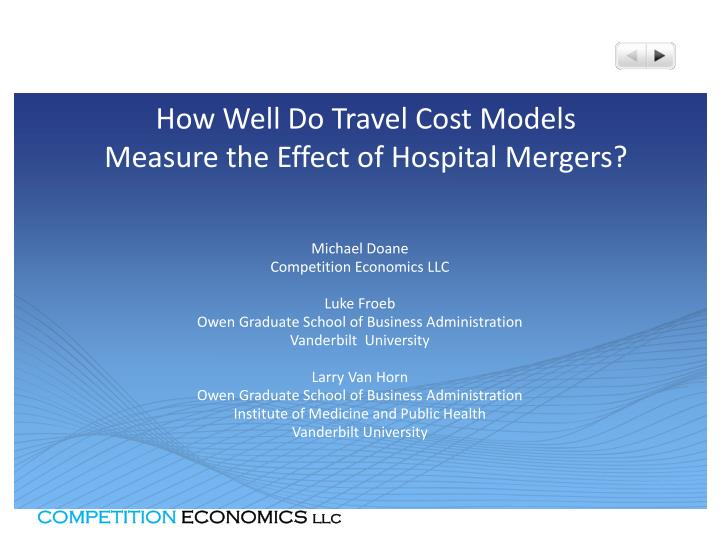 How well do travel cost models measure the effect of hospital mergers