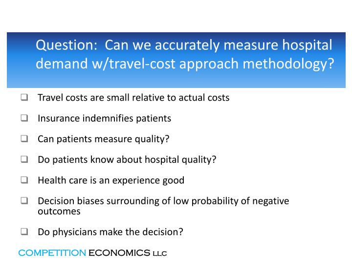 Question:  Can we accurately measure hospital demand w/