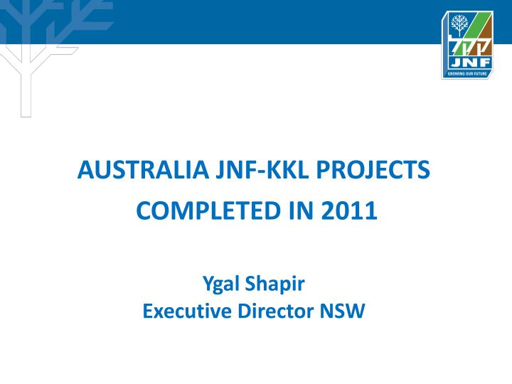 AUSTRALIA JNF-KKL PROJECTS
