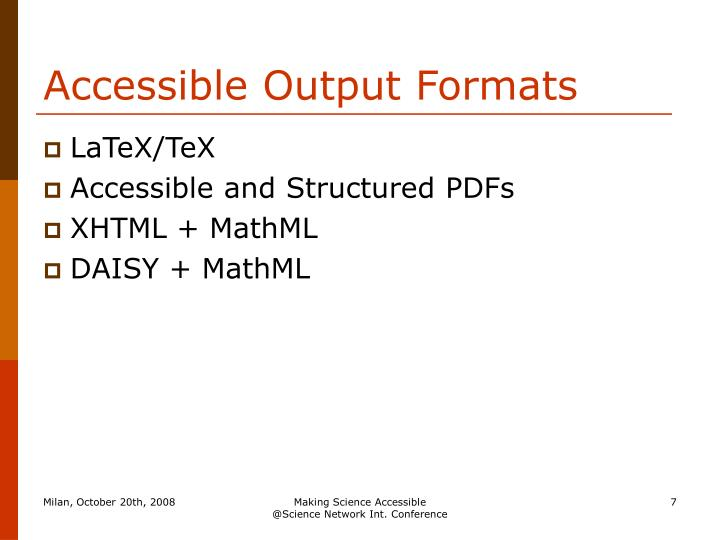 Accessible Output Formats
