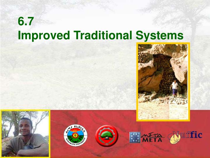 6 7 improved traditional systems n.