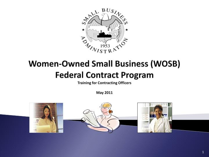 women owned small business wosb federal contract program training for contracting officers may 2011 n.