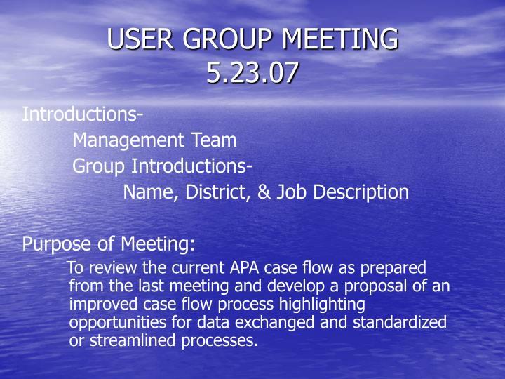 User group meeting 5 23 07