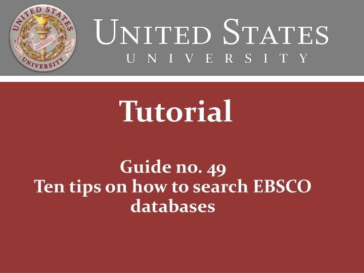 guide no 49 ten tips on how to search ebsco databases n.