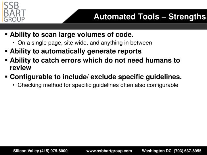 Automated Tools – Strengths