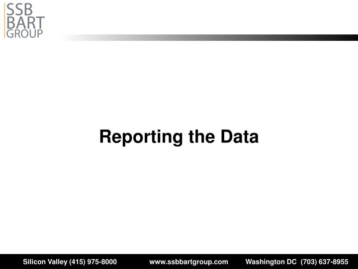 Reporting the Data