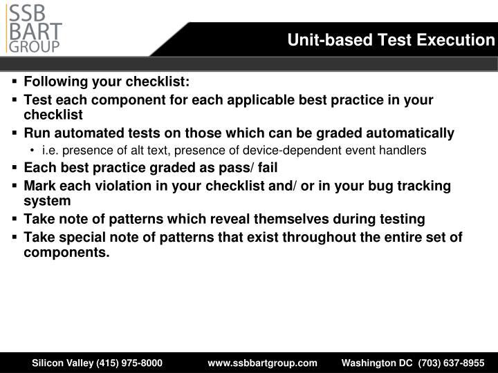 Unit-based Test Execution