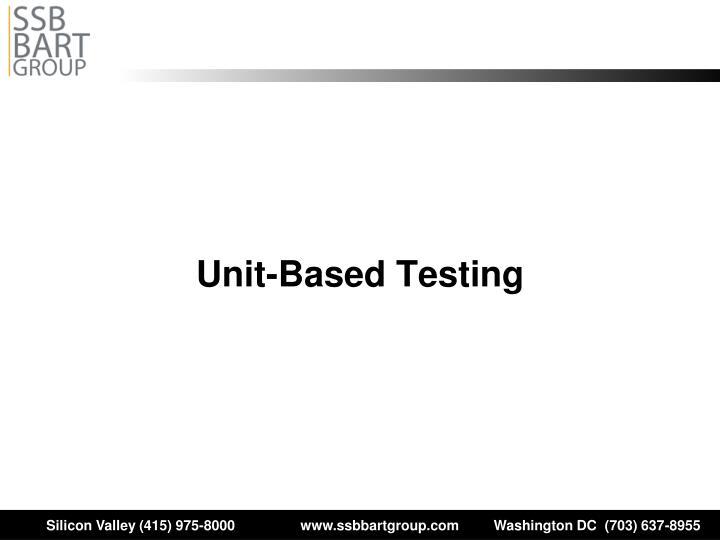 Unit-Based Testing