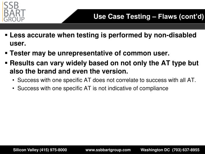Use Case Testing – Flaws (cont'd)
