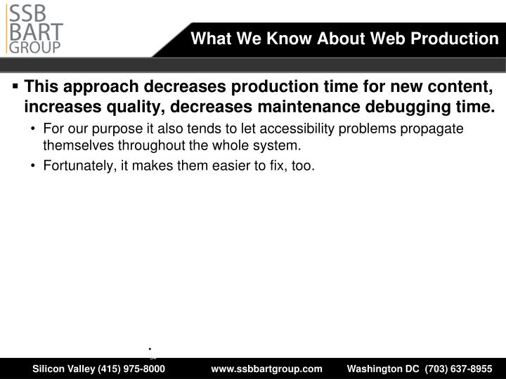 What We Know About Web Production