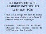 incineradores de res duos industriais legisla o pcbs