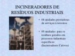 incineradores de res duos industriais
