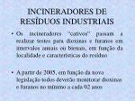 incineradores de res duos industriais2